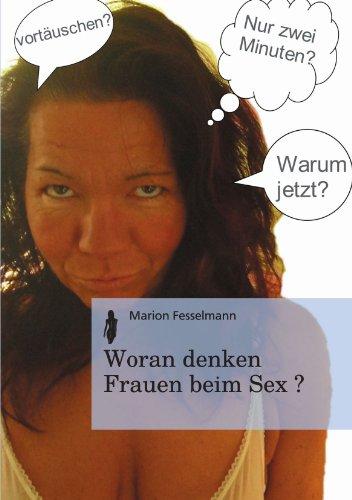 Woran Denken Frauen Beim Sex?  [Fesselmann, Marion] (Tapa Blanda)
