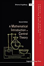 A Mathematical Introduction to Control Theory Series in Electrical and Computer Engineering