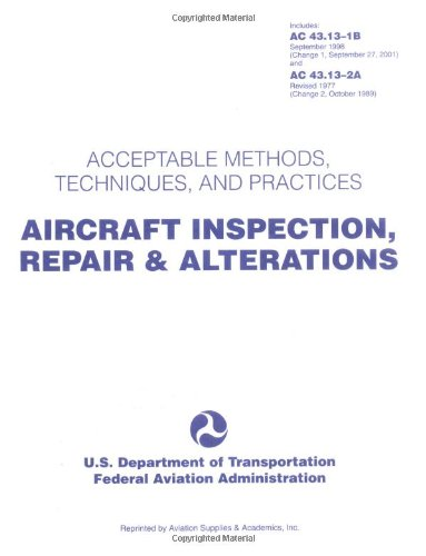 Aircraft Inspection, Repair & Alterations: Acceptable...