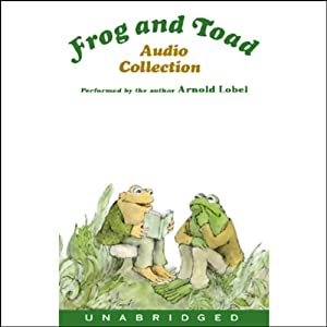 Frog and Toad Audio Collection | [Arnold Lobel]