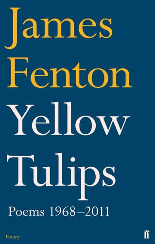 Yellow Tulips: Poems 1968-2011
