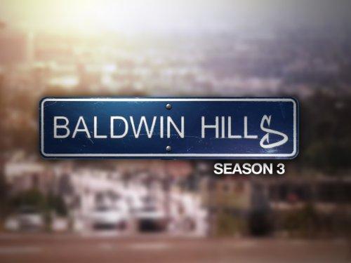 Baldwin Hills Season 3