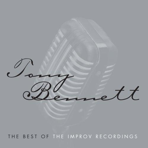 Tony Bennett - The Best Of The Improv Recordings