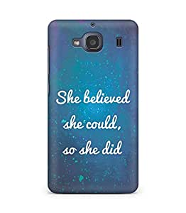 AMEZ she believed she could so she did Back Cover For Xiaomi Redmi 2S