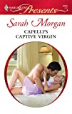 Capellis Captive Virgin (Harlequin Presents)