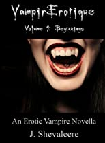 VampirErotique Vol. 1: Beginnings (Erotic Vampire Novella)
