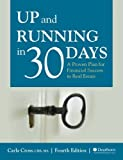 Up and Running in 30 Days: A Proven Plan for Financial Success in Real Estate, 4th Edition