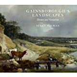 Gainsborough's Landscapes: Themes and Variations (Paperback)