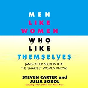 Men Like Women Who Like Themselves | [Julia Sokol, Steven Carter]