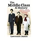 The Middle Class (0349115435) by Lawrence James