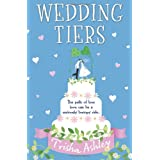 Wedding Tiersby Trisha Ashley