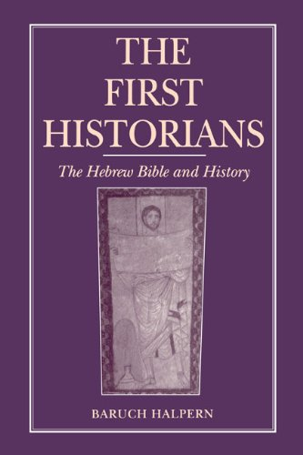 The First Historians: The Hebrew Bible and History