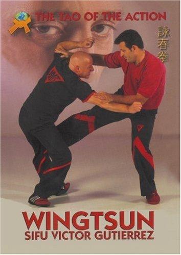Wing Tsun: Das Tao der Aktion