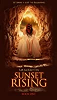 Sunset Rising (Young Adult Dystopian)  [Kindle Edition]