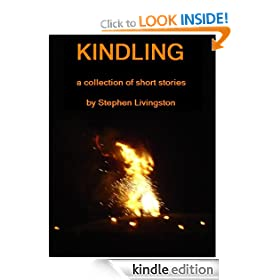Kindling (a collection of short stories)