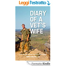DIARY OF A VET'S WIFE: Loving and Living with Post Traumatic Stress Disorder - A Memoir (English Edition)