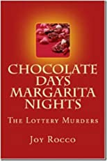 Chocolate Days Margarita Nights, The Lottery Murders