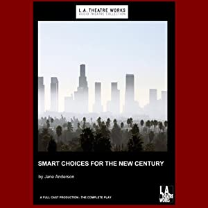 Smart Choices for the New Century (Dramatized) | [Jane Anderson]