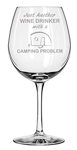 Just Another Wine Drinker With A Camping Problem Engraved Glass made our list of camping gifts couples will love and great gifts for couples who camp