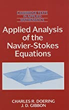 Applied Analysis of the Navier-Stokes Equations Cambridge Texts in Applied Mathematics