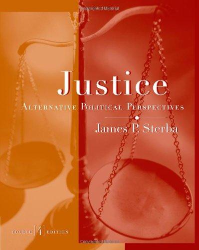 Justice: Alternative Political Perspectives