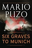 Six Graves to Munich (0451230590) by Puzo, Mario