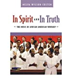 img - for [(In Spirit and in Truth: The Music of African American Worship)] [Author: Melva Wilson Costen] published on (November, 2004) book / textbook / text book