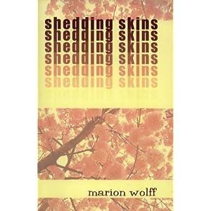Shedding Skins Marion Wolff