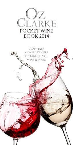 Oz Clarke'S Pocket Wine Book 2014