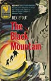 The Black Mountain by Rex Stout