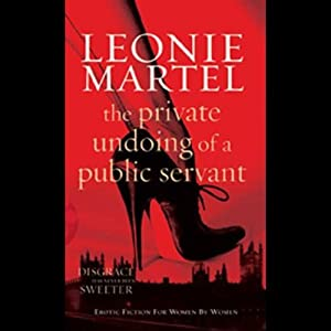 The Private Undoing of a Public Servant Audiobook