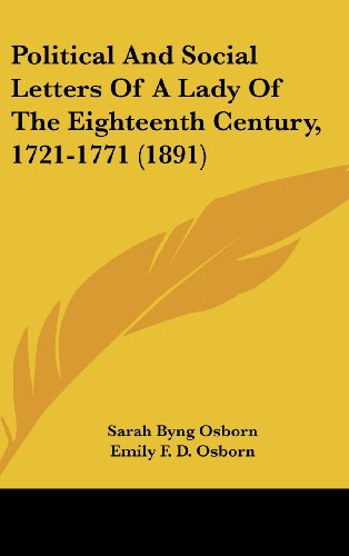 Political and Social Letters of a Lady of the Eighteenth Century, 1721-1771 (1891)