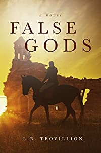 False Gods by L.R. Trovillion ebook deal