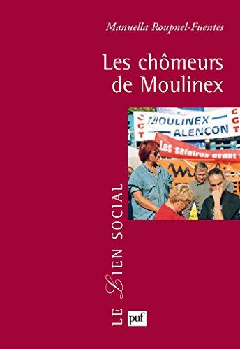 les-chomeurs-de-moulinex-lien-social-le-french-edition