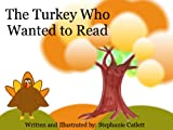 The Turkey Who Wanted to Read