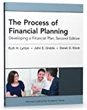 The Process of Financial Planning: Developing a Financial Plan, 2nd Edition (National Underwriter Academic) 2nd by Ruth H. Lytton PhD, John E. Grable PhD CFP?? RFC, Derek D. K (2012) Paperback