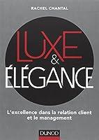 Luxe et Elégance - L'excellence dans la relation client et le management