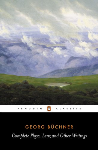 Complete Plays, Lenz and Other Writings (Penguin Classics)