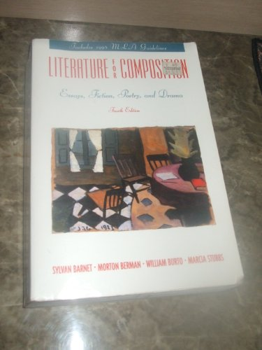 Literature for Composition: Essays, Fiction, Poetry, and Drama (Includes 1998 MLA Guidelines)