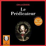 Le Prédicateur (Erica Falck et Patrik Hedström 2) | Camilla Läckberg