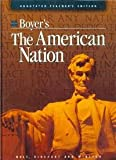 Boyer's The American Nation [Teacher's Edition] (0030507898) by Boyer, Paul S.