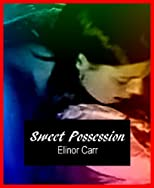 Sweet Possession: Four Stories of Erotic Submission