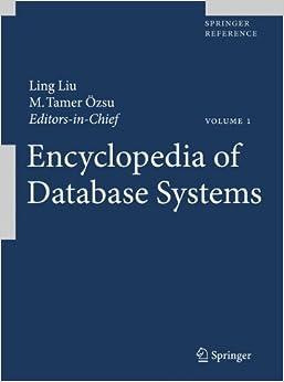 Encyclopedia of Database Systems: Ling Liu, M. Tamer Özsu