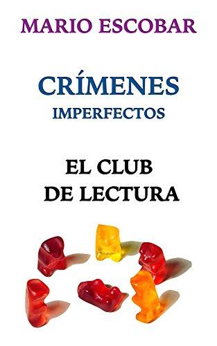 Crímenes Imperfectos: El Club de Lectura