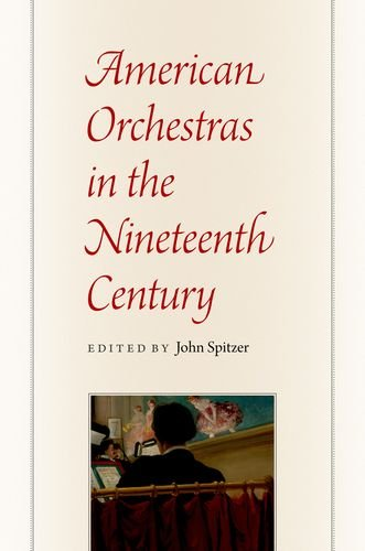 Buy American Orchestras in the Nineteenth Century From amazon