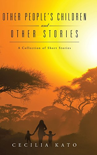 Other People's Children and Other Stories: A Collection of Short Stories