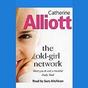 The Old-Girl Network   [Catherine Alliott]
