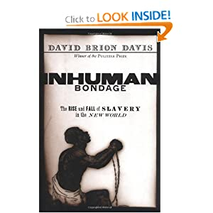 Inhuman Bondage - David Brion Davis