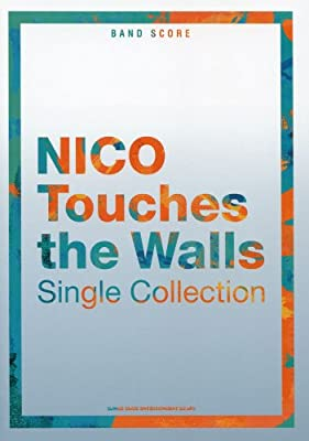バンド・スコア NICO Touches the Walls Single Collection