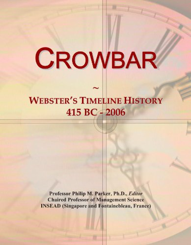 Crowbar: Webster's Timeline History, 415 BC - 2006